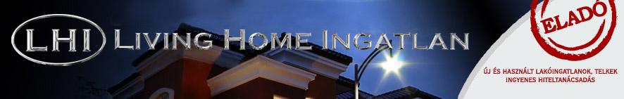 Living Home Ingatlan - Független Ingatlan- és Hitelközvetítő Iroda